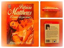 L'écume des passions. Patricia Matthews. J'Ai Lu Aventures & et Passions N° 2116