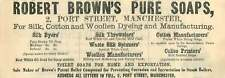 1877 Port Street Manchester Robert Brown Pure Soap Ad
