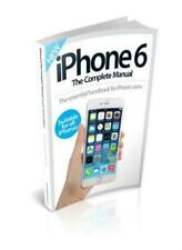 iPhone 6 The Complete Manual Fourth Revised Edition-Imagine Publishing