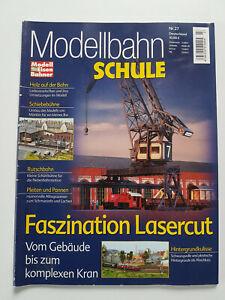 """Modellbahn Schule Nr.27, """"Fazination Lasercut"""""""