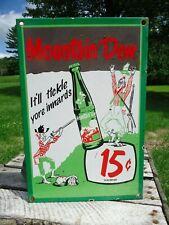 OLD VINTAGE 1950S MOUNTAIN DEW 15 CENTS PORCELAIN ADVERTISING SIGN SODA POP