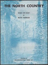THE NORTH COUNTRY sheet music RUTH FARRAR piano vocal UPSTATE NEW YORK? 1960