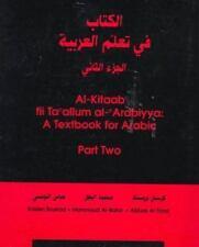 Al-Kitab Fi Ta'allum Al-'Arabiyah, Al-Juz' Al-Thani / A Textbook for Arabic, Par