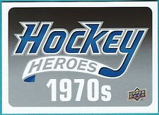 2012-13 Upper Deck 1 Hockey Heroes 1970's  Header Card