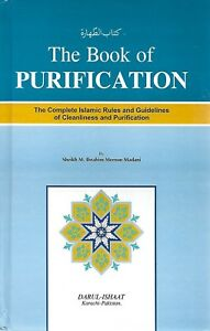 The Book of Purification (Kitaab Al-Taharah) Islamic Rules & Guidelines Book 786