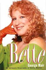 Bette - An Intimate Biography of Bette Midler - HC w/DJ 1st PRINT 1995