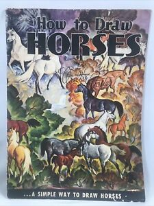 Vintage How To Draw Horses By Walter Foster  Book
