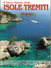 Il parco marino delle isole Tremiti - Ed. New Cards - Libro nuovo in Offerta!