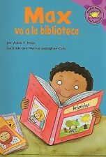 MAX VA A LA BIBLIOTECA/ MAX GOES TO THE LIBRARY - NEW PAPERBACK BOOK