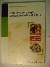 Ernährungsberatung in der Stillzeit, Ute Körner, Ruth Rösch, Hippokrates Verlag