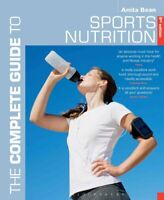 The Complete Guide to Sports Nutrition 8th edition by Anita Bean 9781472924209