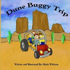 Dune Buggy Trip by Marie Whitton (2014, Paperback)