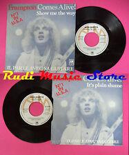 LP 45 7'' PETER FRAMPTON It's plain shame Il parle avec sa guitare no cd mc dvd