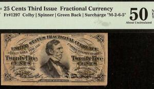 25 CENT FRACTIONAL CURRENCY FIBER PAPER M-2-6-5 SURCHARGE NOTE Fr 1297 PMG 50