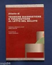 Tecniche diagnostiche e terapeutiche al letto del malato - Manuale medicina