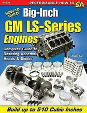 How to Build Big-Inch GM LS-Series Engines (SA Design) (Performance How-to)