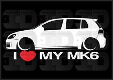 I Heart My MK6 Sticker GTI 4 Door Germany Love VW Volkswagen Slammed Euro Golf
