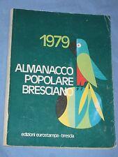 ALMANACCO POPOLARE BRESCIANO 1979 (H4)