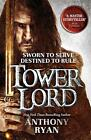Tower Lord: Book 2 of Raven's Shadow by Ryan, Anthony | Paperback Book | 9780356