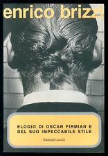 BRIZZI ENRICO ELOGIO DI OSCAR FIRMIAN E DEL SUO IMPECCABILE STILE B&C 1999 I° ED