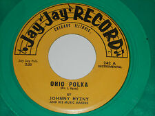 JOHNNY HYZNY Money Polka 45 Ohio Green Vinyl Jay Jay records 242