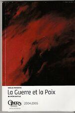 Programme Opéra Bastille La guerre et la paix Serguei Prokofiev 2005