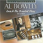 Al Bowlly - Love Is the Sweetest Thing [Retrospective] (2010)
