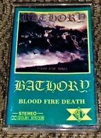 BATHORY Blood Fire Death. VG Cassette Tape Hard to Find  Black Metal TACT