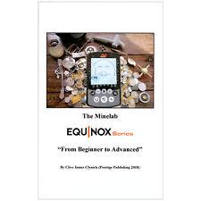 """A série Minelab Equinox """"do nível iniciante até o avançado"""" por Clive James clynick"""