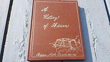 HISTORY OF ADRIAN NORTH DAKOTA BOOK TOWN CITY LAMOURE COUNTY 1885 - 1985