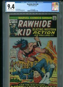 Rawhide Kid #108 CGC 9.4 (1973) Only 4 Copies Higher @ 9.6