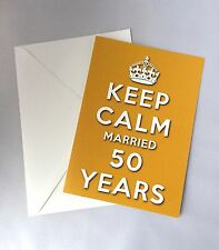 KEEP CALM 50th GOLDEN WEDDING ANNIVERSARY GREETINGS CARD