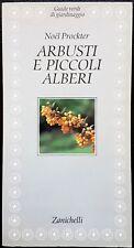 Noël Prockter, Guide Verdi: Arbusti e piccoli alberi, Ed. Zanichelli, 1993