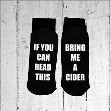 If you can read this/Bring me a Cider - Printed on the Sole size 6-12