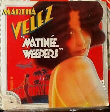 MARTHA VELEZ // Matinee Weepers / ORIGINAL 1973 US LP SEALED!
