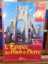 Leprevost  L'Epopée des Ducs de pierre. L'art roman en Normandie...