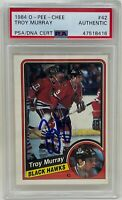 TROY MURRAY Signed 1984 O-Pee-Chee Chicago BLACKHAWKS Rookie CARD #42 OPC PSA