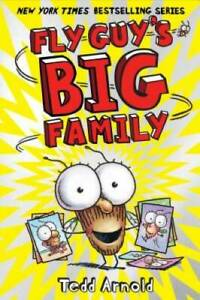 Fly Guy's Big Family (Fly Guy #17) - Hardcover By Arnold, Tedd - VERY GOOD