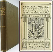 1897*A SHETLAND MINISTER of the EITHTEENTH CENTURY*KIRKWALL*SCOTTISH*FINE COPY*