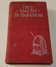 They That Sit In Darkness: A Story ... Austrailian Never Never by Mackie,HC 1897