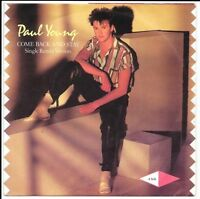 """Paul Young - Come Back And Stay - 7"""" Vinyl - CBS - A3636 UK - 1983"""