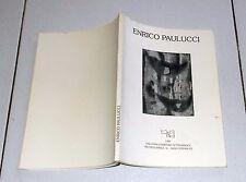 ENRICO PAULUCCI Opera grafica - Galleria Stamperia Cesuna 1989 Catalogo