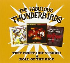 THE FABULOUS THUNDERBIRDS - TUFF ENUFF/ROLL OF THE DICE/HOT NUMBER 2 CD NEW