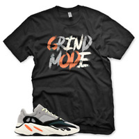 New GRIND MODE T Shirt for Adidas Yeezy Boost 700 Wave Runner