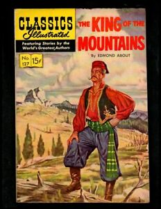 CLASSICS ILLUSTRATED #127 VG+ HRN128 (KING OF MOUNTAINS) FREE SHIP ON $15 ORDER!