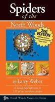 Spiders of the North Woods, Paperback by Weber, Larry, Brand New, Free shippi...