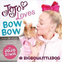 Jojo Loves Bowbow, Hardcover by Siwa, Jojo, Brand New, Free shipping in the US