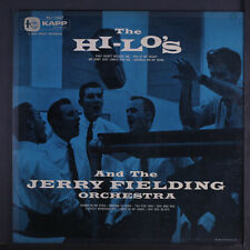 HI-LO'S: And The Jerry Fielding Orchestra LP (Mono, sm cover tear, neat clear t