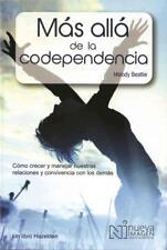 MAS ALLA DE LA CODEPENDENCIA / MORE BEYOND CODEPENDENCY - BEATTIE, MELODY - NEW