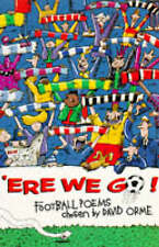 Very Good, 'Ere We Go!: Anthology of Football Poems, , Book